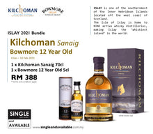 Load image into Gallery viewer, KIlchoman Sanaig & Bowmore 12 Year Old Bundle 46%, 40%  70cl, 5cl