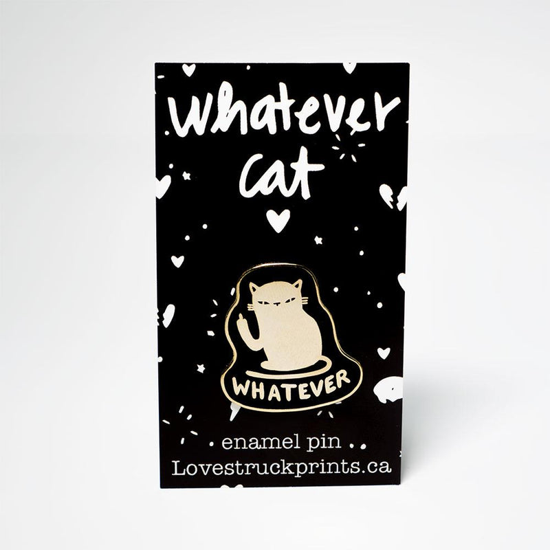 Whatever Cat-Pin-MUKA