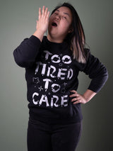 Too Tired To Care Sweater Black - MUKA