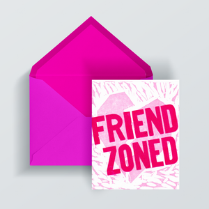 FRIEND ZONED V-Day Card
