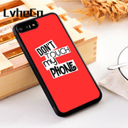LvheCn 5 5S SE Phone Cover Cases For Iphone 6 6S 7 8 Plus X Xs Max XR Soft Silicon TPU DON'T TOUCH MY PHONE RED