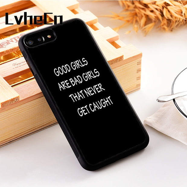 LvheCn 5 5S SE Phone Cover Cases For Iphone 6 6S 7 8 Plus X Xs Max XR Soft Silicon TPU GOOD GIRLS BAD GIRLS QUOTE