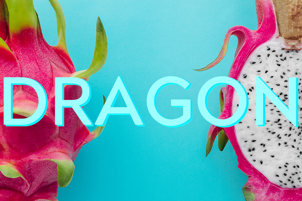 You Have To Call Me Dragon...Fruit