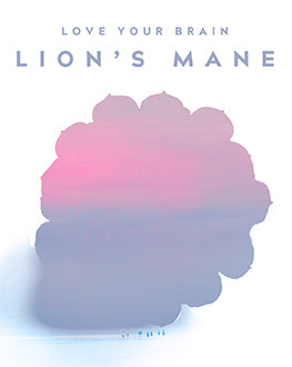 Love Your Brain with Lion's Mane