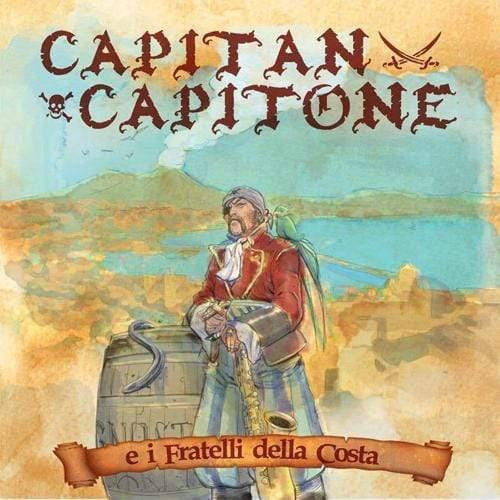 Daniele Sepe – Capitan Capitone e i fratelli della Costa - Museum-Shop.it