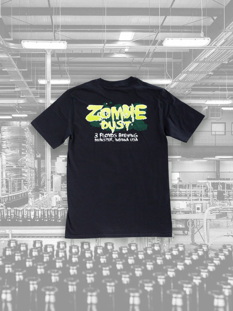 Zombie Dust Tee  - PICK-UP ONLY #1