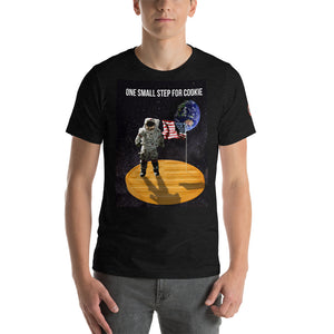 One Small Step For Cookies - Short-Sleeve Unisex T-Shirt
