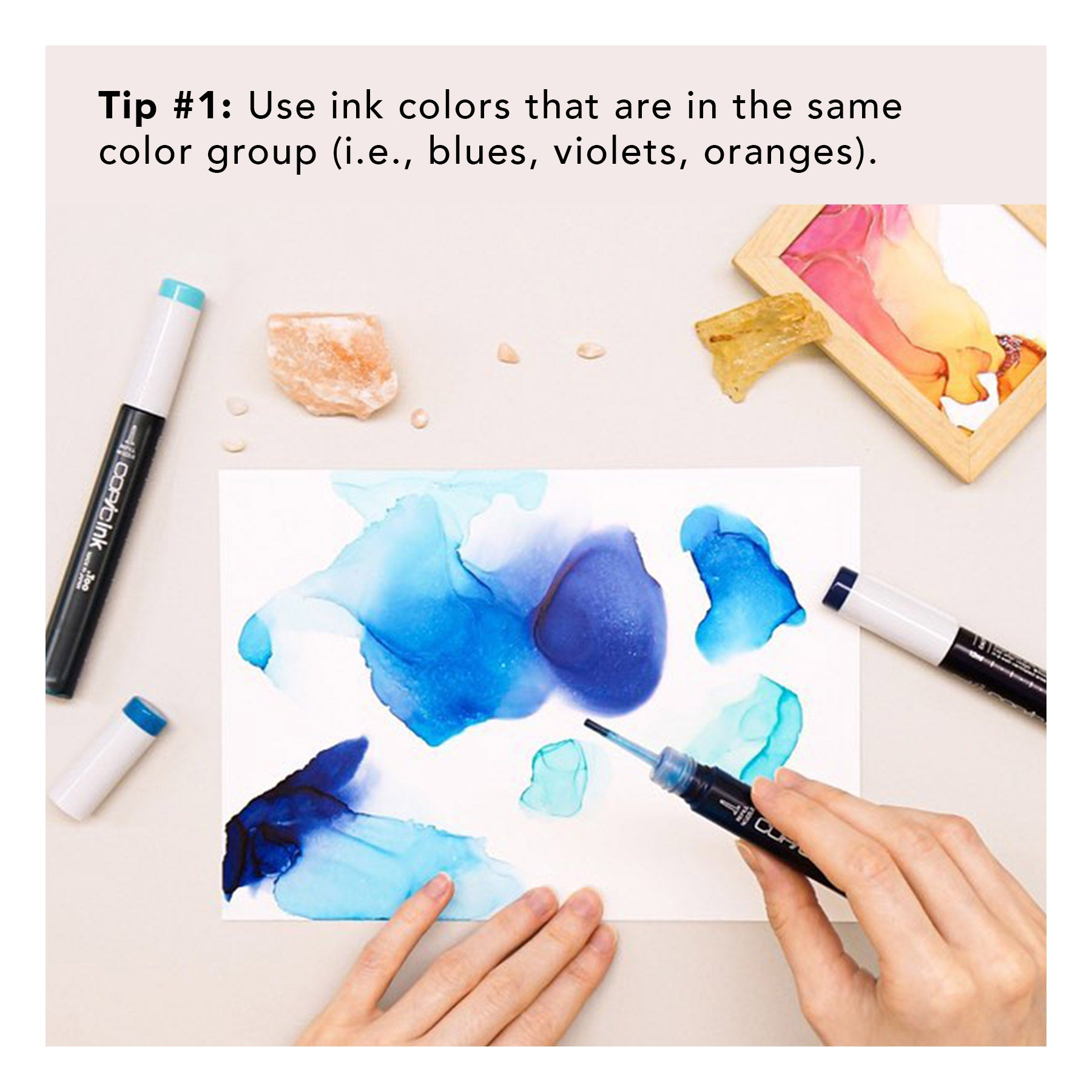 Tip no. 1: Use ink colors that are in the same color group.