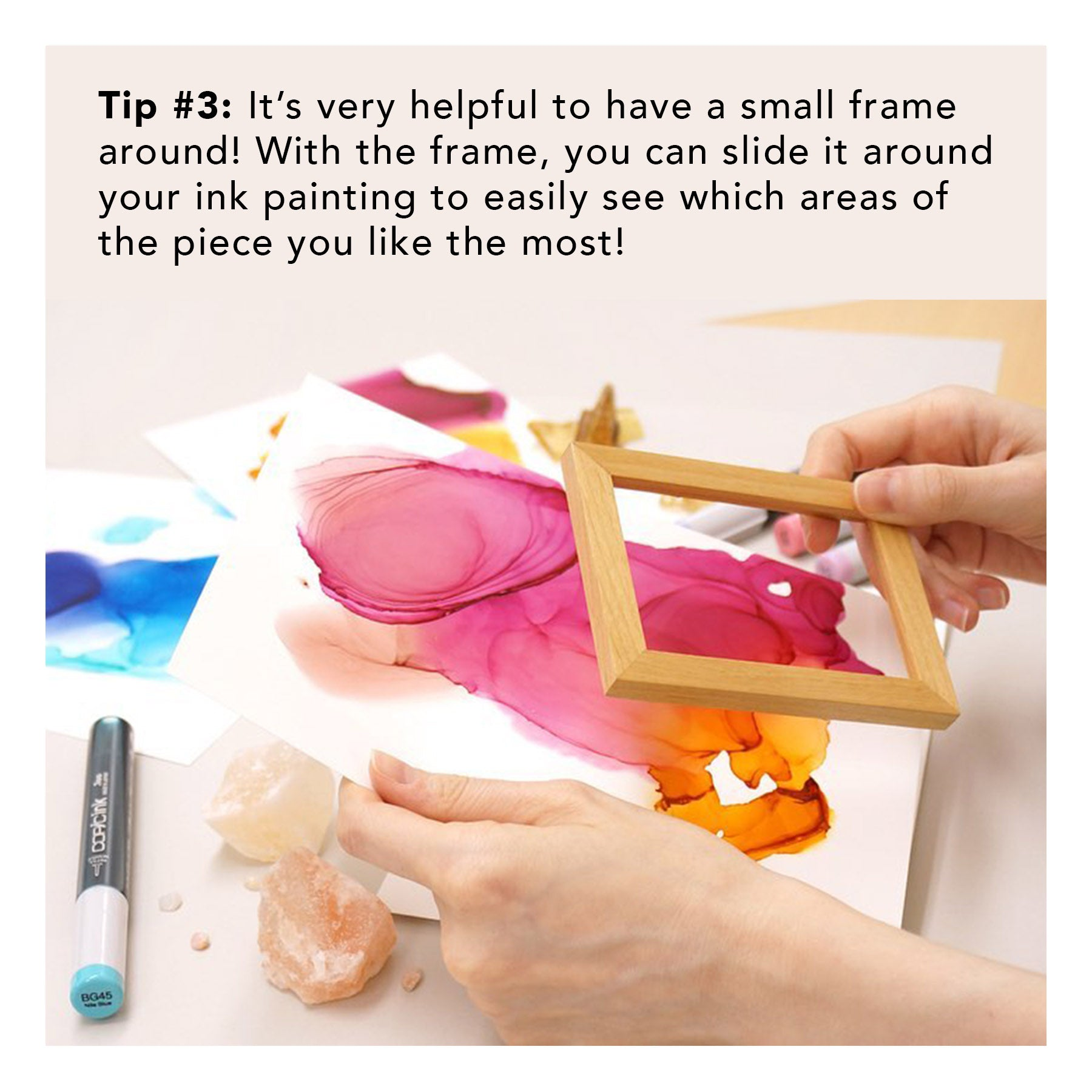 Tip no. 3: It's very helpful to have a small frame around!