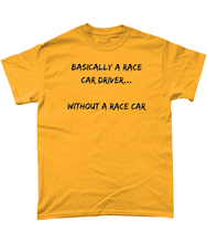 Load image into Gallery viewer, Basically A Race Car Driver Tee