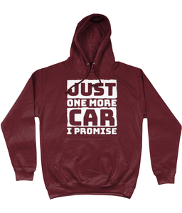 Just One More Car I Promise Hoodie