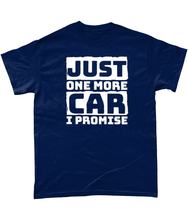 Load image into Gallery viewer, Just One More Car I Promise Tee