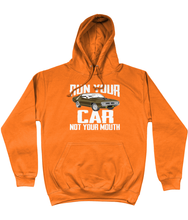 Load image into Gallery viewer, Run Your Car Not Your Mouth Hoodie