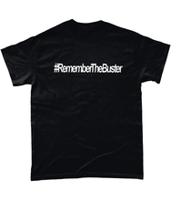 Load image into Gallery viewer, Remember The Buster Tee