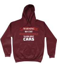 Load image into Gallery viewer, May Start Spontaneously Talking About Cars Hoodie