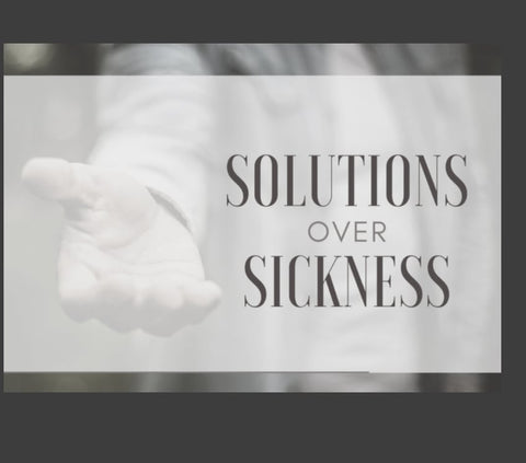 Solution-over-sickness