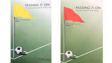 Load image into Gallery viewer, Passing It On: A Coaching Philosophy for Youth Soccer