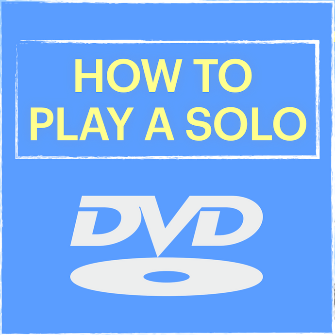 How to Play a Solo On a Song You've Never Heard Before - DVD