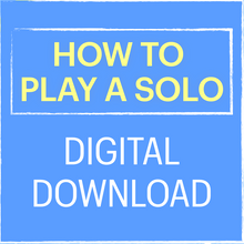 Load image into Gallery viewer, How to Play a Solo On a Song You've Never Heard Before - HD Video Download
