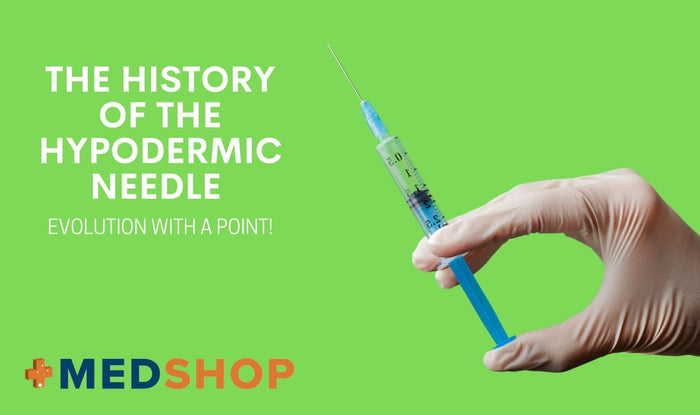 The History of the Hypodermic Needle — Evolution with a Point!
