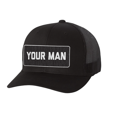 Your Man Patch Hat
