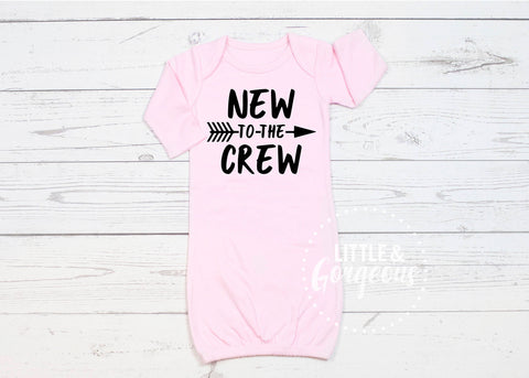 Baby Girl New to the Crew Newborn Gown, Newborn Outfit, Baby Shower Gift, Coming Home Outfit, Baby Gown, Baby Gift, Baby Girl Outfit