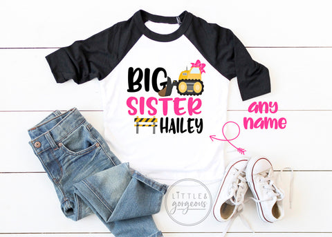 Construction Birthday Big Sister Construction Shirt Girls Construction Raglan Boys Bulldozer Dump Truck Little Sister Matching Shirt