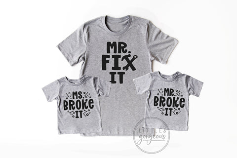 Mr Fix it Mr Broke it Ms Broke It Daddy and Me Fathers Day Matching Shirt Gift for Dad Fathers Day Daddy and Kid Funny Fathers Day Shirts