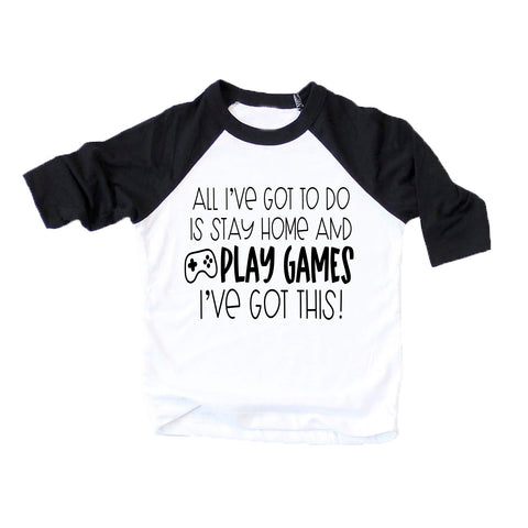 Stay Home and Play Games Funny Kids Tshirt