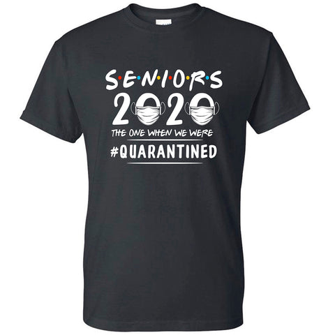 Seniors 2020 The One Where We're Quarantined Friends Shirt