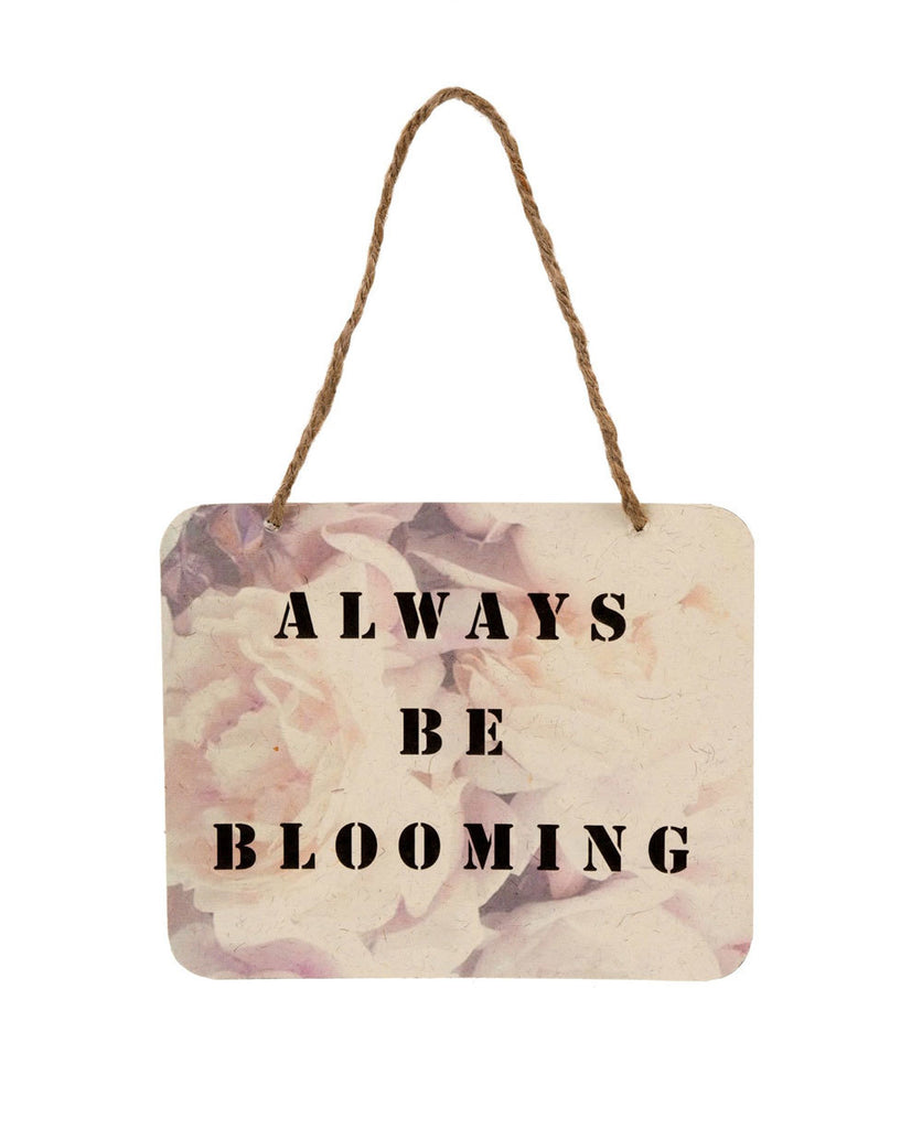 Always Be Blooming