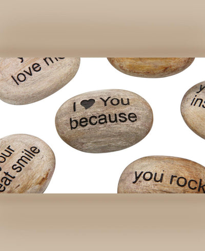 I Love You Because Stones