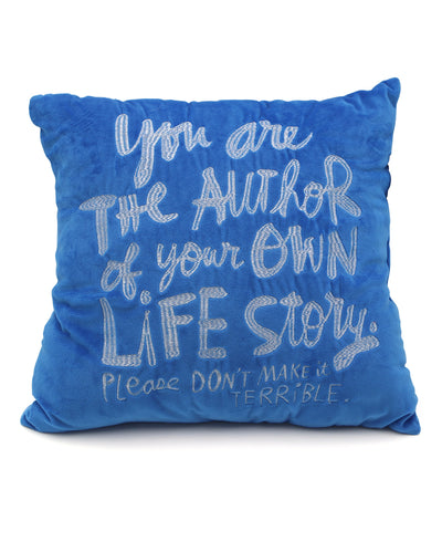 You Are The Author Of Your Own Life Story