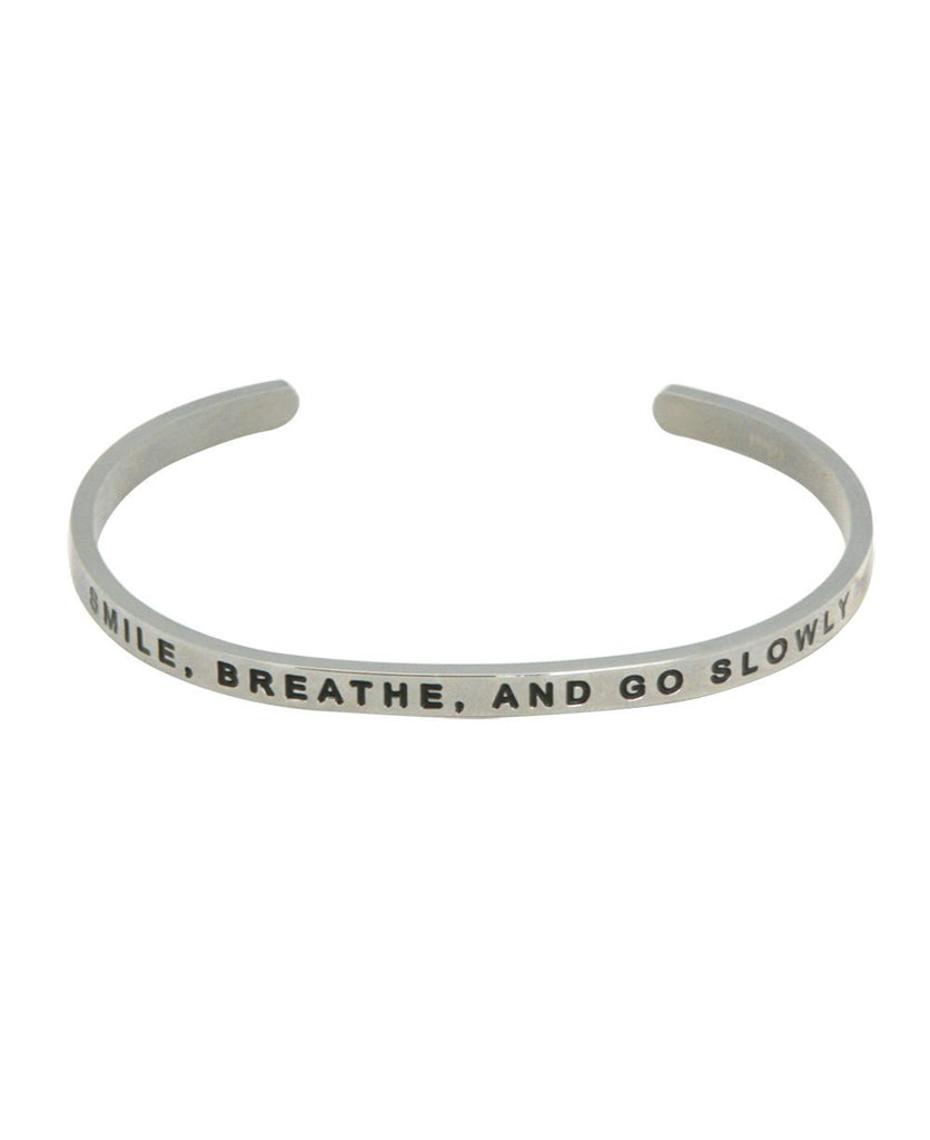 Smile, Breathe, and Go Slowly Calming Cuff Bracelet