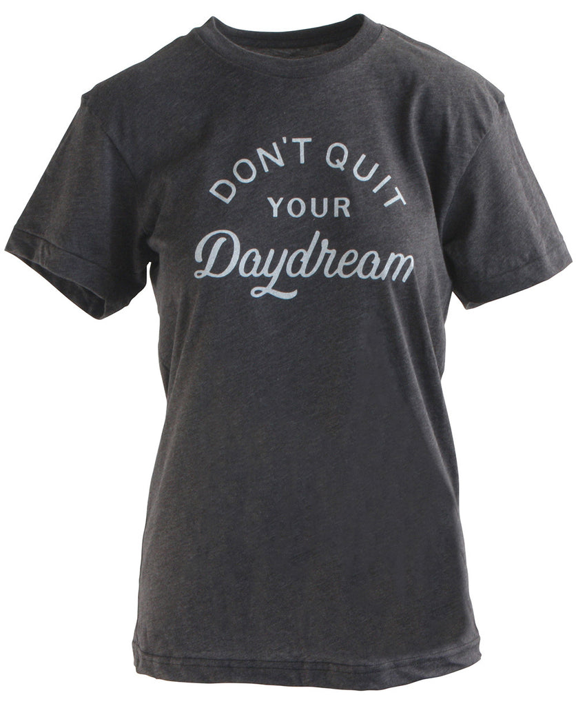 Don't Quit Your Daydream Unisex T-Shirt, USA