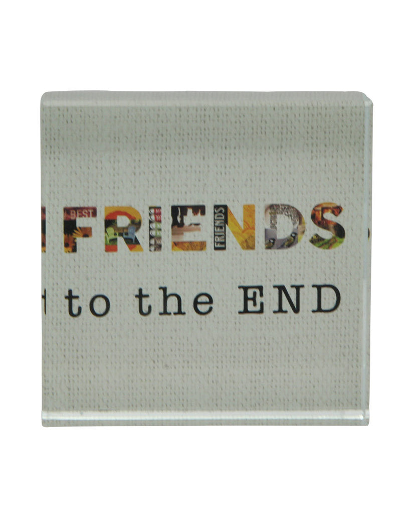 Friends to the End Glass Desk Art