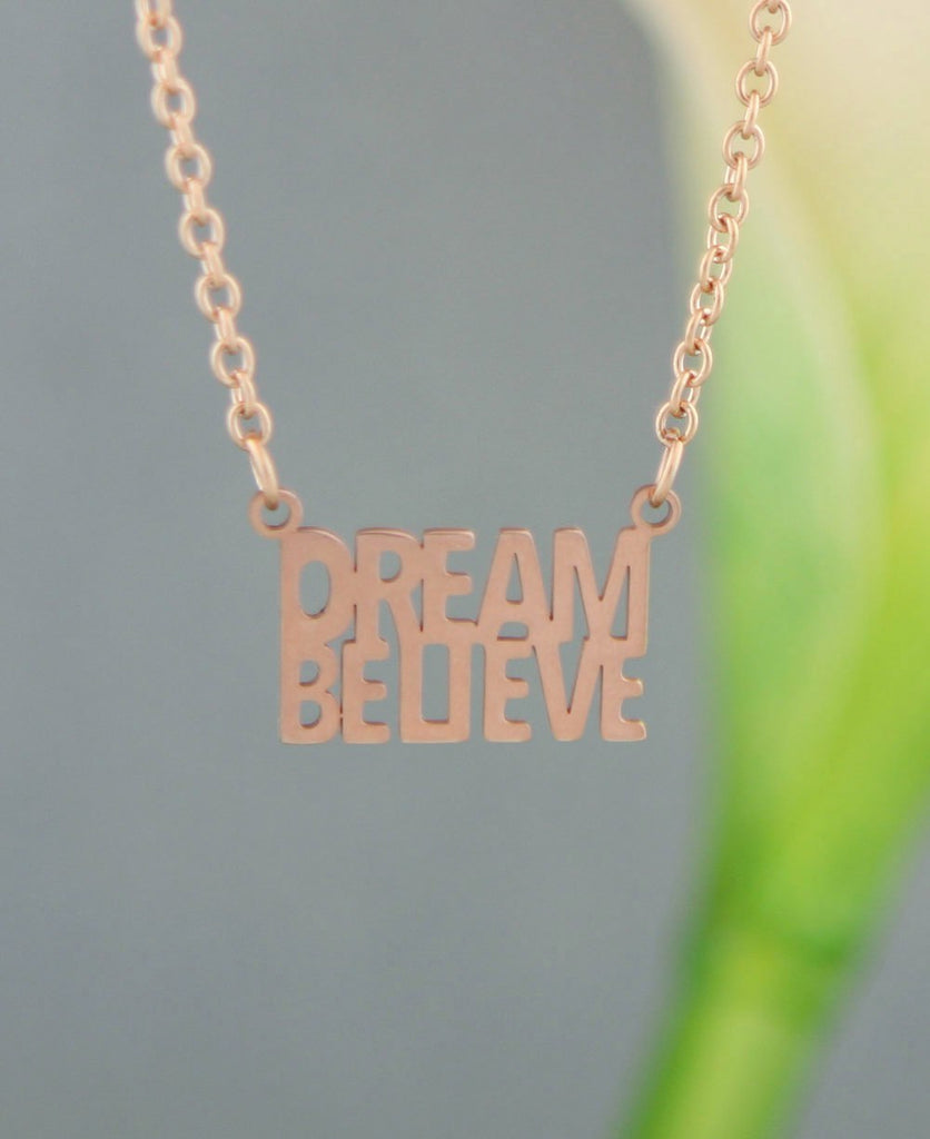 Dream Believe Necklace