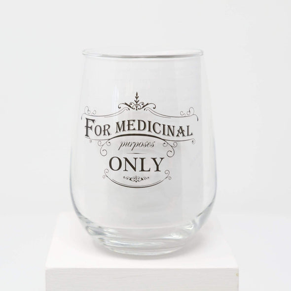 Kitchen Medicinal Purposes Wine Glass