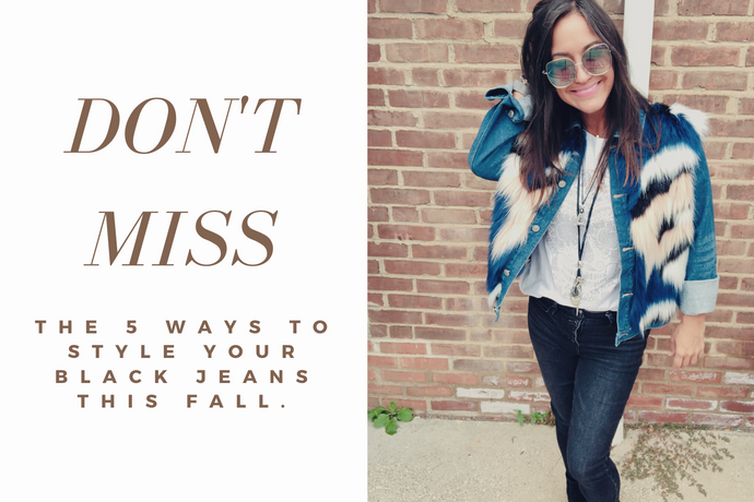 5 Ways To Style Your Black Jeans This Fall