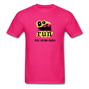 Go Run And Don't Stop! - fuchsia