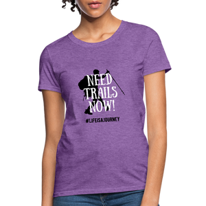 Need Trails Now Women's Shirt - purple heather