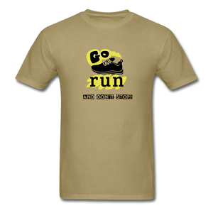 Go Run And Don't Stop! - khaki