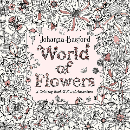 World of Flowers Adult Coloring Book