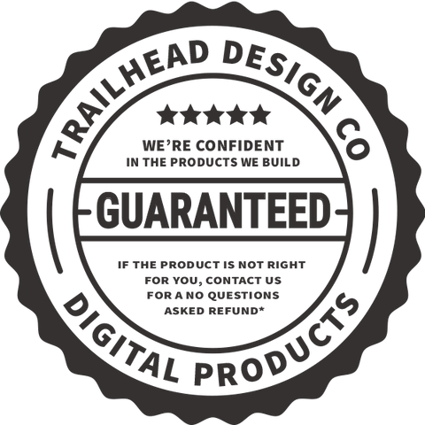 Trailhead Design Co Guarantee