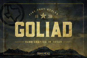 Goliad Font – Crafted in Texas