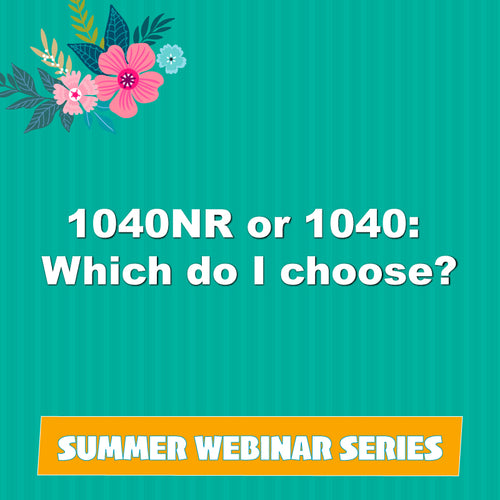 1040NR or 1040: Which do I choose?