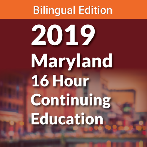 Bilingual 16 Hour Maryland Continuing Education