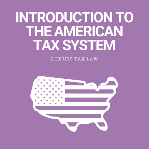 Introduction to the American Tax System