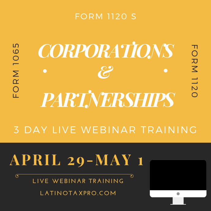 Live webinar Partnership & Corporation Class April 29- May 1st