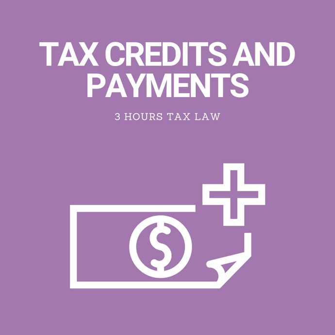 Tax Credits and Payments